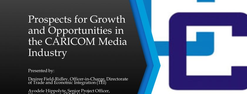 Prospects for Growth and Opportunities in the CARICOM Media Industry