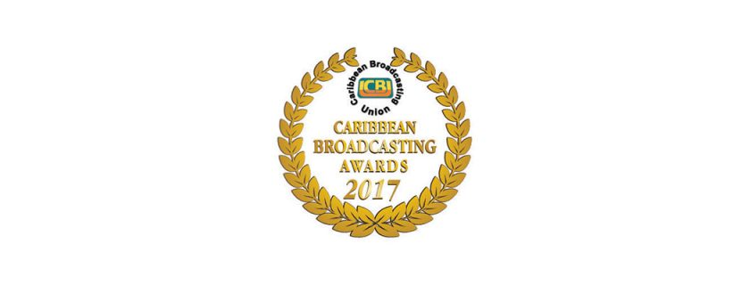 Invitation for Entries – Climate Change Category – CBU Caribbean Broadcasting Awards 2017