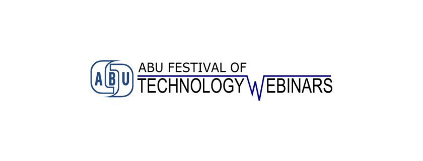 ABU TECHNOLOGY WEBINARS 2018