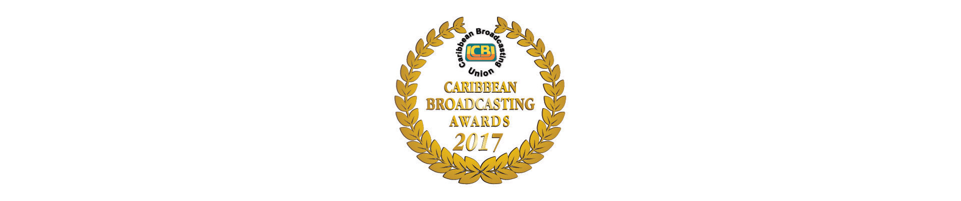 Invitation for Entries – UNICEF Award for Responsible Coverage of Children – CBU Caribbean Broadcasting Awards 2017