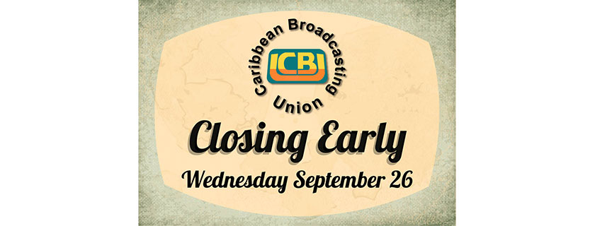 EARLY CLOSURE OF CBU SECRETARIAT WEDNESDAY, SEPTEMBER 26, 2018