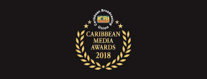 2018 CBU Caribbean Media Awards Open for Entries