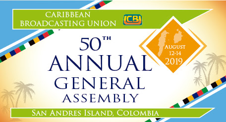 Caribbean Broadcasting Union (CBU) will be hosting it's 50th Annual General Assembly